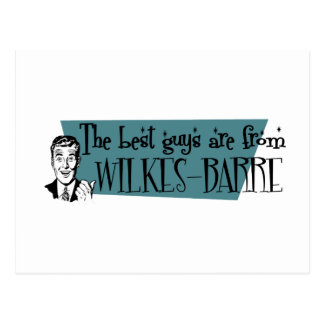 The best guys are from Wilkes-Barre Postcard