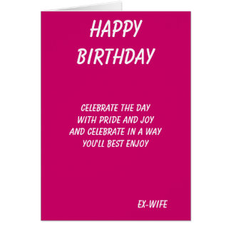 The best in everything-ex-wife birthday cards
