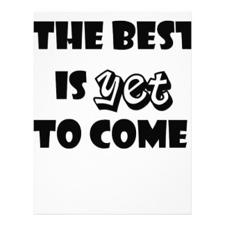 the best is yet to come letterhead