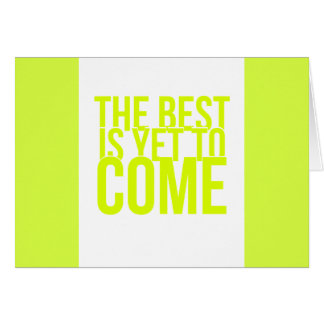 THE BEST IS YET TO COME POSITIVE OUTLOOK MOTIVATIO CARDS
