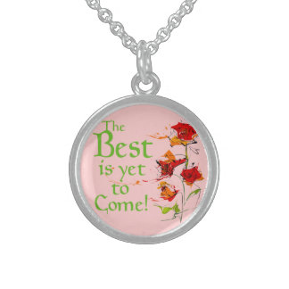 The Best is yet to come Sterling Silver Necklace