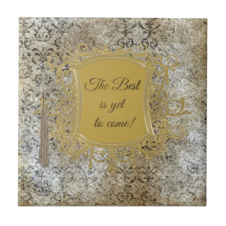 The Best is Yet to Come, Tassel on Frame Ceramic Tile