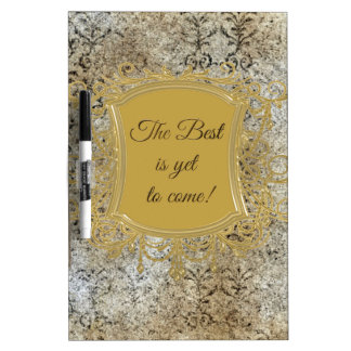 The Best is Yet to Come, Tassel on Frame Dry-Erase Board