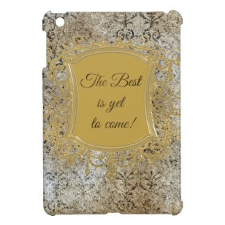The Best is Yet to Come, Tassel on Frame iPad Mini Cover