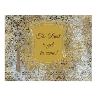The Best is Yet to Come, Tassel on Frame Postcard