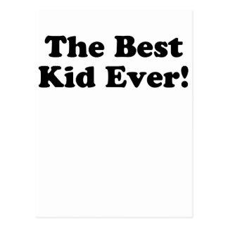 The Best Kid Ever Postcard