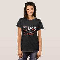the best kind of dad raises a nurse cancer T-Shirt