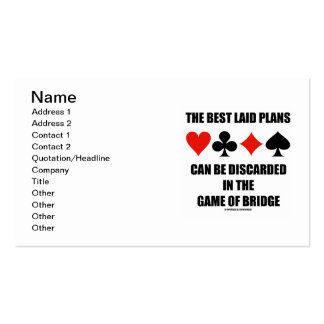 The Best Laid Plans Can Be Discarded In Bridge Business Card Templates