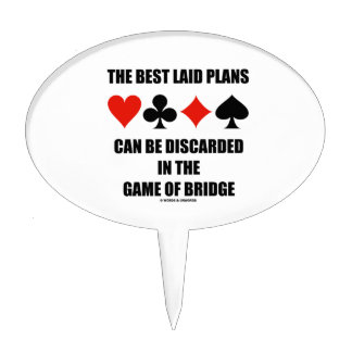 The Best Laid Plans Can Be Discarded In Bridge Cake Topper