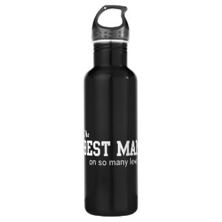 The Best Man On So Many Levels Stainless Steel Water Bottle