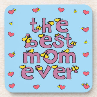 the best mom ever coaster