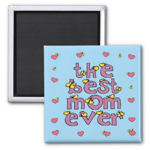 the best mom ever magnet