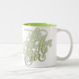 The Best Mom Ever Mug