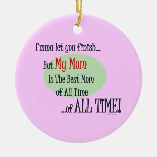 The Best Mom of ALL TIME Mother's Day Ornament