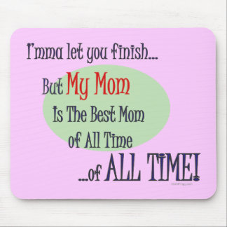 The Best Mom of ALL TIME PInk Mousepad