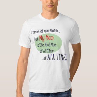 The Best Mom of ALL TIME T-Shirt