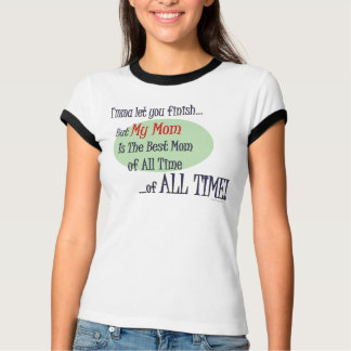 The Best Mom of ALL TIme Women's T-Shirt