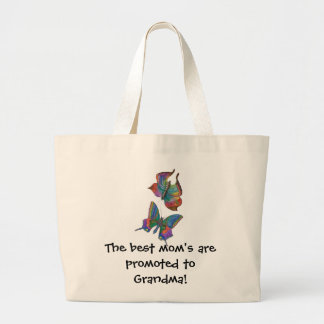 The Best Mom's get Promoted... Large Tote Bag