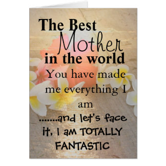 The Best Mother  in the world Card