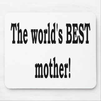 The Best Mother Mousepad
