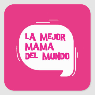 The best mother of the world square sticker
