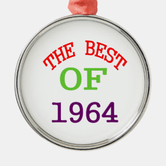 The Best OF 1964 Metal Ornament