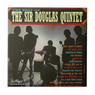 The Best Of The Sir Douglas Quintet Ceramic Tile