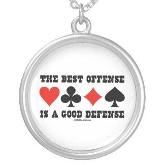 The Best Offense Is A Good Defense (Bridge) Pendants