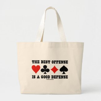 The Best Offense Is A Good Defense (Card Suits) Tote Bags