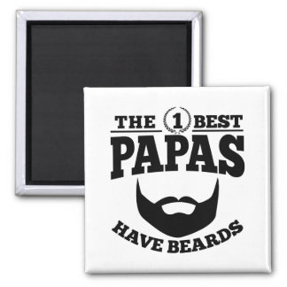The Best Papas Have Beards Magnet