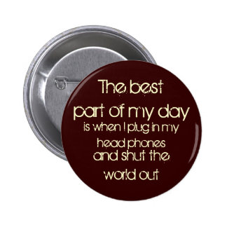 The best part of my day button