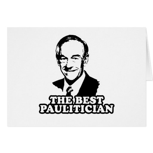 The Best Paulitician Greeting Cards