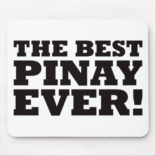 The Best Pinay Ever Mouse Mat