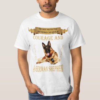 The best protection for any woman -German Shepherd T-Shirt