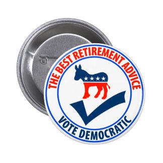 The Best Retirement Advice Pinback Button