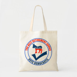 The Best Retirement Advice Tote Bag