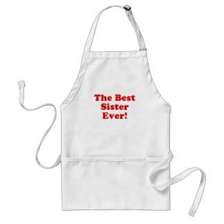 The Best Sister Ever Adult Apron