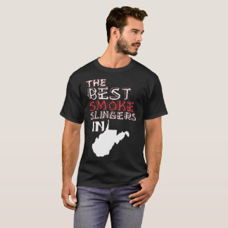 The Best Smoke Slingers In West Virginia Barbecue T-Shirt