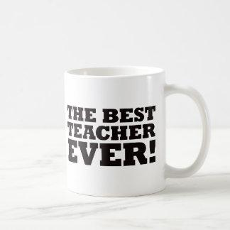 The Best Teacher Ever Coffee Mugs