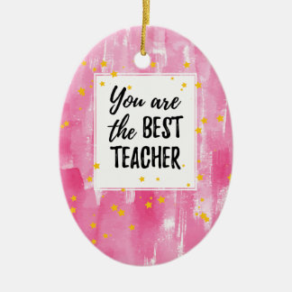 The Best Teacher - Pink Yellow Star Watercolor Ceramic Ornament