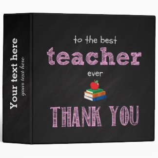 the best teacher, thank you 3 ring binder