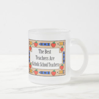 The Best Teachers Are Catholic School Teachers Frosted Glass Coffee Mug