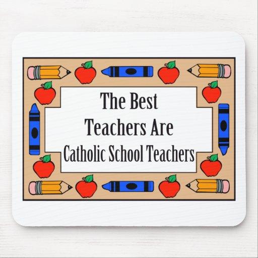 The Best Teachers Are Catholic School Teachers Mouse Mat