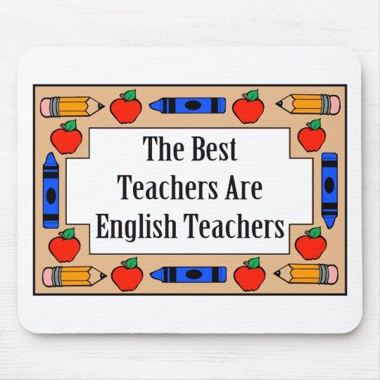 The Best Teachers Are English Teachers Mouse Pad