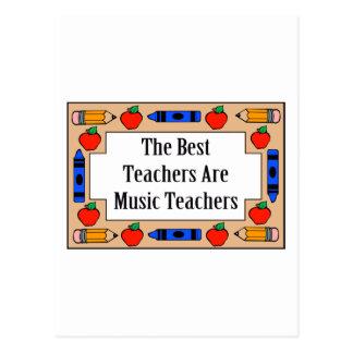 The Best Teachers Are Music Teachers Post Card