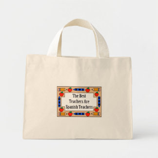 The Best Teachers Are Spanish Teachers Mini Tote Bag