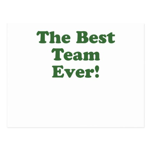 The Best Team Ever Postcard