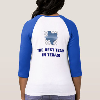 THE BEST TEAM IN TEXAS! TSHIRT