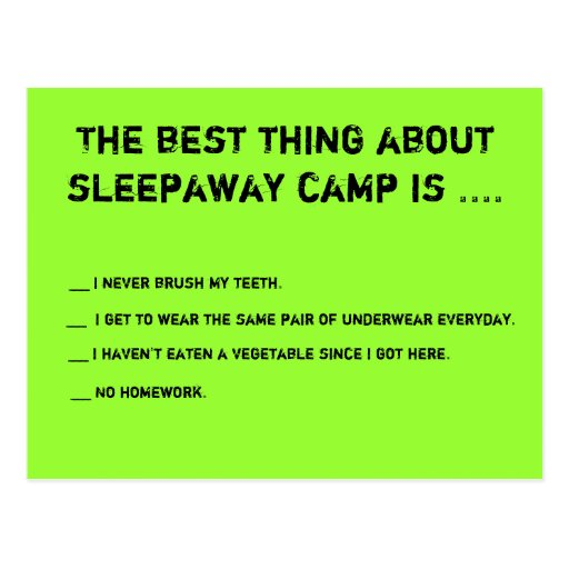 The Best Thing About Sleepaway Camp Is ... Postcard