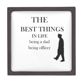 the best thing in life being a dad being officer gift box